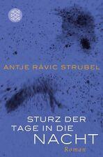 Sturz der Tage in die Nacht von Antje Rávic Strubel, UNGELESEN
