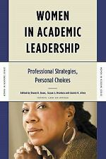 Women in Academic Leadership: Professional Strategies, Personal Choices (Women