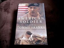 AMERICAN SOLDIER by General TOMMY FRANKS – First Edition – 2004 – SIGNED Book