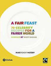 "A Fair Feast: 70 Celebrity Recipes for a Fairer World Vicky Bhogal ""AS NEW"" Book"