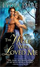 The Wolf Who Loved Me, Dare, Lydia, New Book