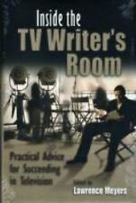 Inside the TV Writer's Room: Practical Advice For Succeeding in Televi-ExLibrary
