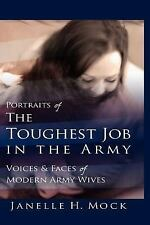 Portraits of the Toughest Job in the Army: Voices and Faces of Modern -ExLibrary
