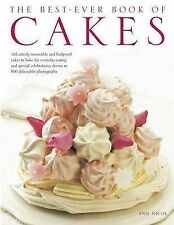 The Best-ever Book of Cakes: 165 Utterly Irresistible and Foolproof Cakes to...