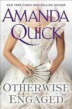 Otherwise Engaged by Amanda Quick (2014, Hardcover)