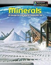 Minerals: A Resource Our World Depends On (Heinemann Infosearch, Manag-ExLibrary