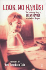 Look No Hands!: The Inspiring Story of Brian Gault (Hodder Christian Books), Bri