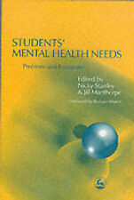 Nicky Stanley, Jill Manthorpe Students' Mental Health Needs: Problems and Respon