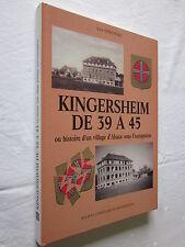KINGERSHEIM DE 39 A 45 HISTOIRE D'UN VILLAGE D'ALSACE SOUS L'OCCUPATION