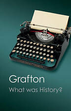 What Was History?, Grafton, Anthony