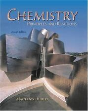Chemistry : Principles and Reactions by William L. Masterton (2000, Hardcover)
