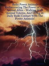 Reiki Power Animals Rediscovering the Po by Zach Keyer (2007, Paperback)