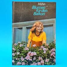 DDR Fachbuch   Blumen für den Balkon   Reinhardt Höhn EA 1976