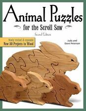 Animal Puzzles for the Scroll Saw : Now 50 Projects in Wood by Judy Peterson...