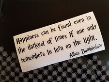 Harry Potter Happiness Can be found.. Albus Dumbledore Decal Sticker Window
