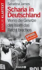 Scharia in Deutschland - Sabatina James - UNGELESEN