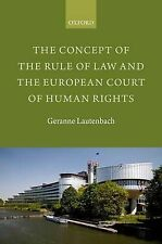 The Concept of the Rule of Law and the European Court of Human Rights by...
