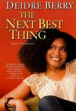 The Next Best Thing by Deidre Berry (2009, Paperback)