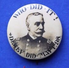 "1898 Span Am War Admiral Dewey Pinback Button ""Who Did It"" Manila Olympia Navy"