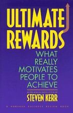 Ultimate Rewards: What Really Motivates People to Achieve (Harvard Business Revi