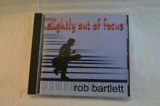 ROB BARTLETT Slightly Out Of Focus CD Good Used Condition FREEPOST IN AUSTRALIA