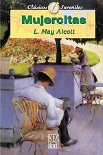 "Coleccion ""Clasicos Juveniles"" Ser.: Mujercitas by Louisa May Alcott (2000,..."