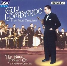 The Band Played On: 25 Number One Hits! by Guy Lombardo & His Royal Canadians...