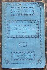 Biblio. PHILIPPART vers 1860 GEOMETRIE simple facile M. E. BEDE illustré BE