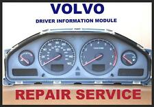 VOLVO C30 C70 CROSS COUNTRY V40 V70 INSTRUMENT CLUSTER 2001-2007 REPAIR SERVICE