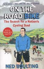 On the Road Bike: The Search For a Nation?s Cycling Soul (Yellow Jersey Cycling