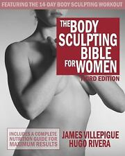 Body Sculpting Bible for Women Nutrition Plan by James Villepigue [Paperback]