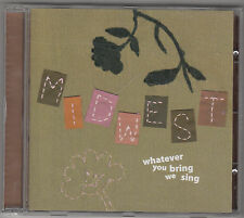 MIDWEST - whatever you bring we sing CD