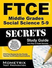 FTCE Middle Grades Social Science 5-9 Secrets Study Guide : FTCE Subject Test...