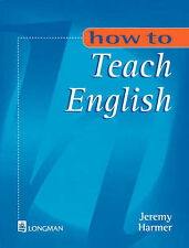 How to Teach English: An Introduction to the Pra..., Harmer, Mr Jeremy Paperback