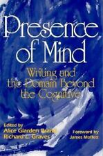 Presence of Mind: Writing and the Domain Beyond the Cognitive-ExLibrary