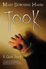 Took : A Ghost Story by Mary Downing Hahn (2016, Paperback)