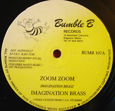 "Imagination Brass Zoom Zoom 12"" Soca Bumble B BUMB 107 b/w Party Mix"