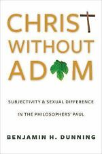 Christ Without Adam: Subjectivity and Sexual Difference in the Philosophers' Pau