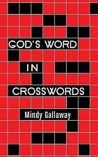 God's Word in Crosswords by Mindy Gallaway (2016, Paperback)