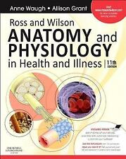 Ross and Wilson Anatomy and Physiology in Health and Illness by Anne Waugh...