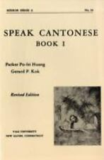 Speak Cantonese, Book One: Revised Edition (Far Eastern Publications Series)