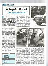 ESSAI ARTICLE PRESSE REPORTAGE TOYOTA STARLET 1978 4 PAGES