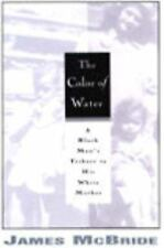 The Color of Water : A Black Man's Tribute to His White Mother by James...