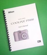 COLOR PRINTED Nikon Camera P5100 Manual, User Guide 176 Pages FREE SHIPPING