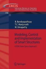 Modeling, Control and Implementation of Smart Structures : A FEM-State Space...
