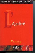 L'égalité Archives de Philosophie du Droit Dalloz 2008 Actes d'un Colloque