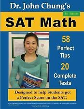 Dr. John Chung's SAT Math: 58 Perfect Tips and 20 Complete Tests, 3rd Edition, C