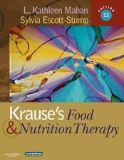 Krause's Food & Nutrition Therapy Raymond MS  RD  CD, Janice L, Mahan MS  RD  C