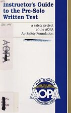Instructor's Guide to the Pre-Solo Written Test (AOPA Air Safety) 1995