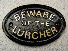 LURCHER  BEWARE - HOUSE DOOR PLAQUE DOG SIGN COLLAR